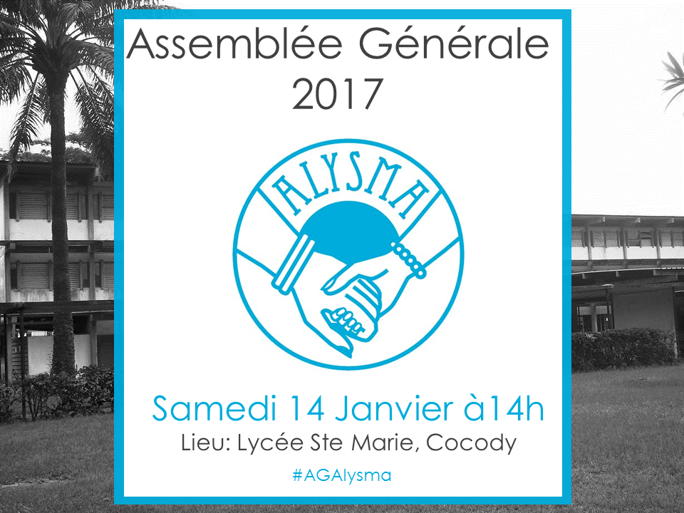 Assemblée Générale de l'ALYSMA le 14 janvier 2017